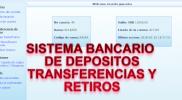 sistema bancario de depositos y retiros