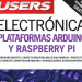 electrónica plataformas arduino y raspberry pi users